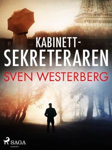 Kabinettsekreteraren (e-bok) av Sven Westerberg