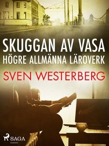 Skuggan av Vasa högre allmänna läroverk (e-bok)