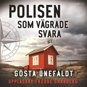 Polisen som vägrade svara (ljudbok) av Gösta Un