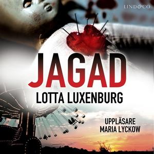 Jagad (ljudbok) av Lotta Luxenburg