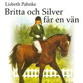 Britta och Silver får en vän