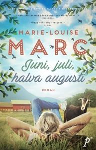 Juni, juli, halva augusti (e-bok) av Marie-Loui