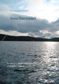 Stora Harrträsket: En samling texter från Pelles Fiske