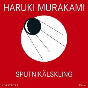 Sputnikälskling (ljudbok) av Haruki Murakami