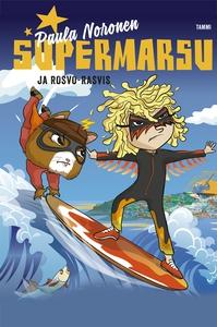 Supermarsu ja Rosvo-Rasvis (e-bok) av Paula Nor