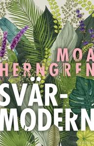 Svärmodern (e-bok) av Moa Herngren