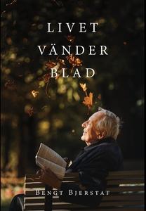 Livet vänder blad (e-bok) av Bengt Bjerstaf