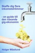 Skaffa dig flera inkomstströmmar – en guide till den växande gig-ekonomin