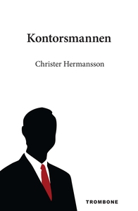 Kontorsmannen (e-bok) av Christer Hermansson