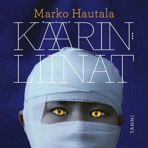 Käärinliinat (ljudbok) av Marko Hautala