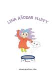 Lina räddar Fluffy