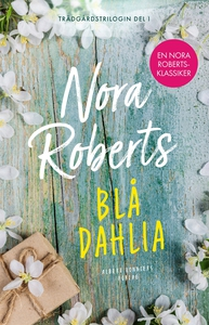 Blå dahlia (e-bok) av Nora Roberts