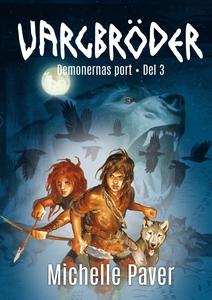 Vargbröder 3 – Demonernas port (e-bok) av Miche