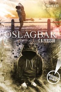 Oslagbar (e-bok) av C N Persson