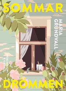 Sommardrömmen (e-bok) av Maria Grundvall