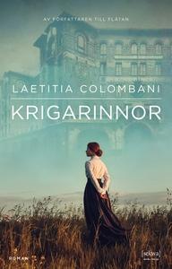 Krigarinnor (e-bok) av Laetitia Colombani