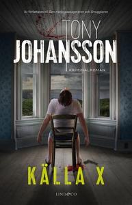 Källa X (e-bok) av Tony Johansson