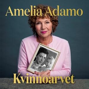 Kvinnoarvet (ljudbok) av Amelia Adamo