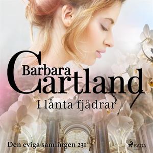 I lånta fjädrar (ljudbok) av Barbara Cartland