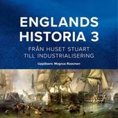 Englands historia. Från huset Stuart till industrialisering