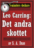 5-minuters deckare. Leo Carring: Hans alibi. Återutgivning av text från 1924