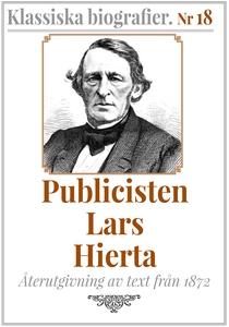 Klassiska biografier 18: Publicisten Lars Hiert