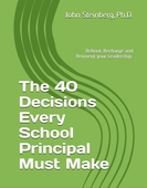 The 40 Decisions Every School Principal Needs to Make