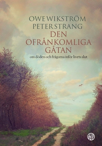 Den ofrånkomliga gåtan (ljudbok) av Owe Wikströ