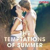 The Temptations of Summer