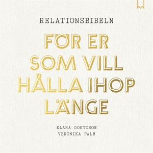 Relationsbibeln (ljudbok) av Klara Doktorow, Ve