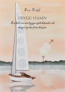 Trygg hamn (e-bok) av Eva Träff