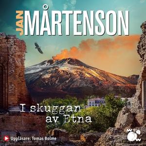 I skuggan av Etna (ljudbok) av Jan Mårtenson
