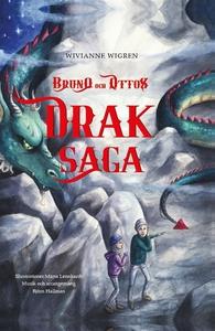 Bruno och Ottos draksaga (e-bok) av Wivianne Wi