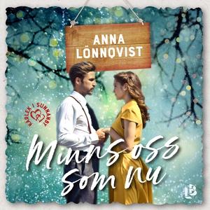 Minns oss som nu (ljudbok) av Anna Lönnqvist