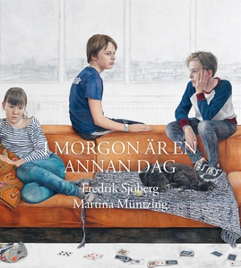 I morgon är en annan dag (e-bok) av Fredrik Sjö