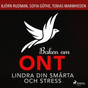 Boken om ont: lindra din smärta och stress (lju