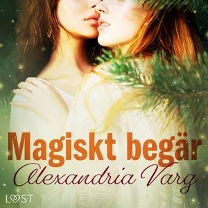 Magiskt begär - erotisk novell (ljudbok) av Ale