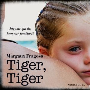 Tiger, tiger (ljudbok) av Margaux Fragoso