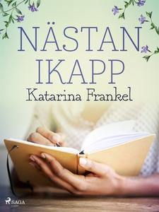 Nästan ikapp (e-bok) av Katarina Frankel