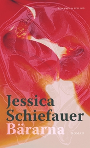 Bärarna (e-bok) av Jessica Schiefauer