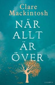 När allt är över (e-bok) av Clare Mackintosh