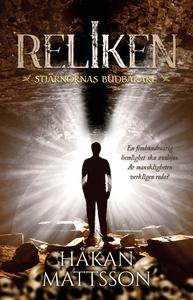Reliken (e-bok) av Håkan Mattsson