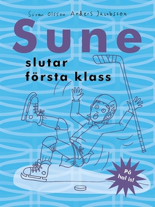 Sune slutar första klass (e-bok) av Sören Olsso