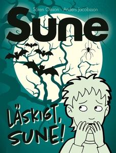 Läskigt Sune! (e-bok) av Sören Olsson, Anders J
