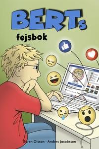 Berts fejsbok (e-bok) av Sören Olsson, Anders J
