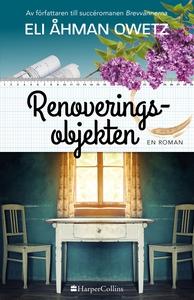 Renoveringsobjekten (e-bok) av Eli Åhman Owetz
