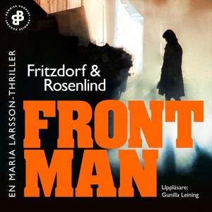 Frontman : En Maria Larsson-thriller (ljudbok)