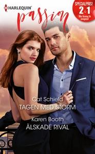Tagen med storm/Älskade rival (e-bok) av Cat Sc