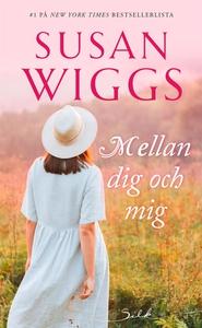 Mellan dig och mig (e-bok) av Susan Wiggs