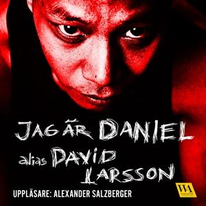 Jag är Daniel (ljudbok) av Daniel Luthman